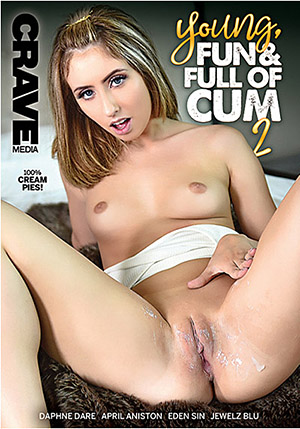 Young, Fun & Full of Cum 2