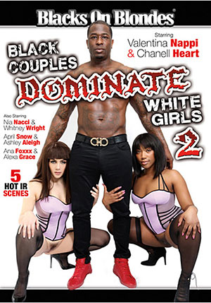 Black Couples Dominate White Girls 2